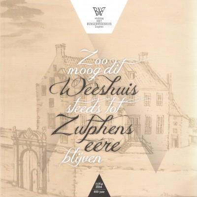 Jubileumboek Burgerweeshuis Zutphen
